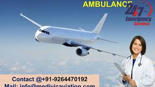 Pocket-Friendly Air Ambulance Service in Dibrugarh by Medivic Aviation