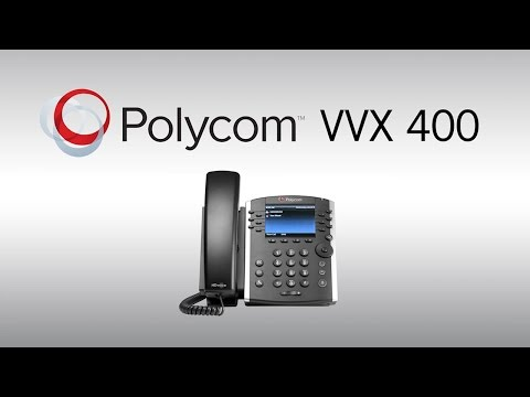 Getting Started with the VVX400 Desk Phone