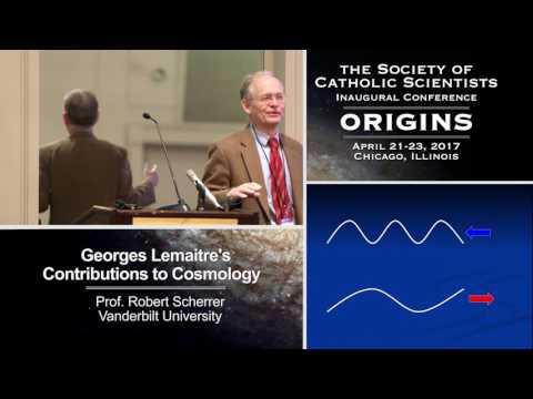 Robert Scherrer – Georges Lemaitre's Contributions to Cosmology