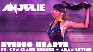 Anjulie - Stereo Hearts ft. Gym Class Heroes & Adam Levine