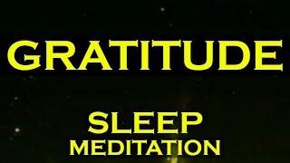 GRATITUDE SLEEP MEDITATION ~ Manifest Anything With GRATITUDE