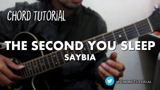 The Second You Sleep - Saybia (CHORD)