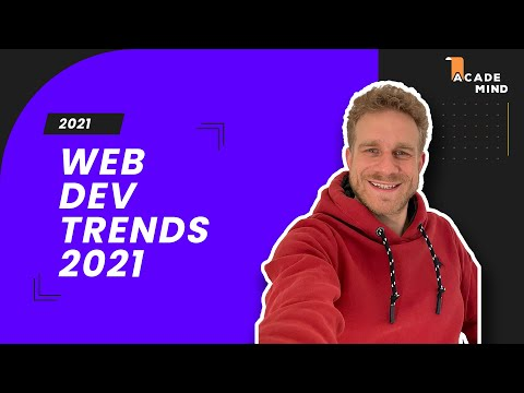 Web Development In 2021: The Top 3 Trends You Should Know!