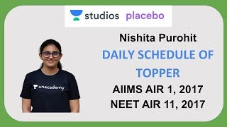 Daily Schedule of Toppers   Nishita Purohit AIIMS AIR - 1   NEET  AIR - 11
