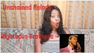 The Righteous Brothers/Unchained Melody Reaction. First Time Hearing