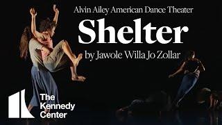 Shelter By Jawole Willa Jo Zollar - Alvin Ailey American Dance Theater