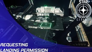 Star Citizen: How to request landing permission!