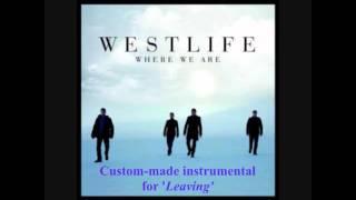 Westlife - Leaving (Instrumental) Download Link in the description