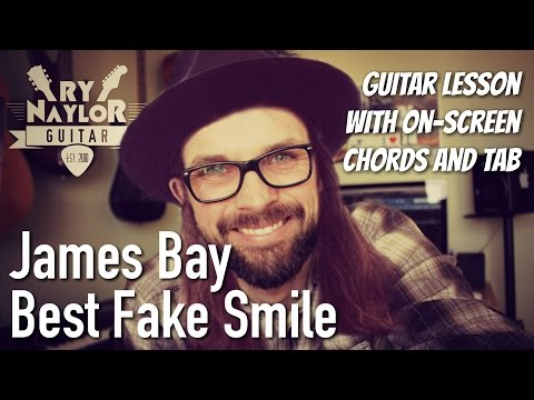 Best Fake Smile Guitar Lesson (James Bay) Electric Guitar Tutorial