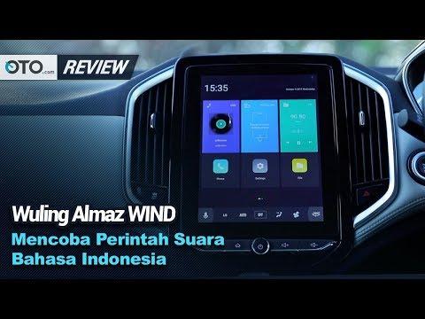 Wuling Almaz WIND | Review | Mencoba Perintah Suara Bahasa Indonesia | OTO.com
