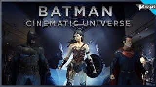 The Batman Cinematic Universe!