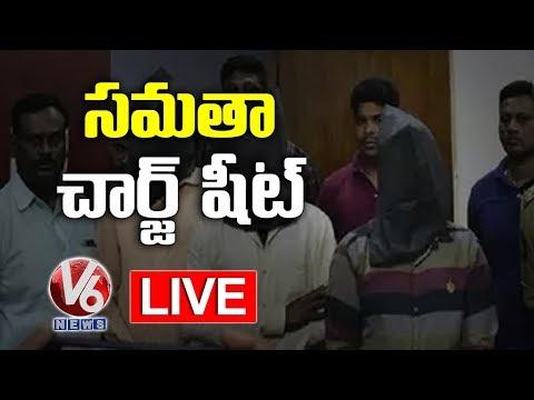 Charge Sheet On Samatha Accused LIVE || V6 Telugu News LIVE
