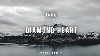 EMMA - Diamond Heart (Years Remix)