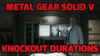 Tutorial - Knockout durations. (Common methods only.) l Metal Gear Solid V : The Phantom Pain