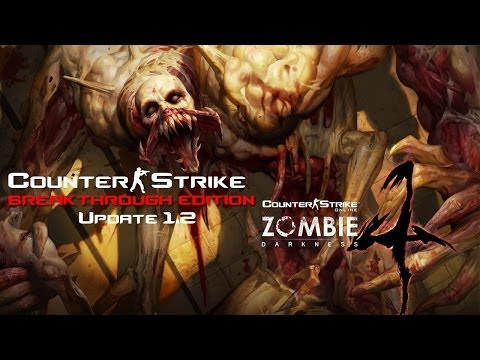 CS:BTE - Zombie Mod 4 Dev Version! Update 1.2