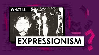 What Is Expressionism? Art Movements & Styles