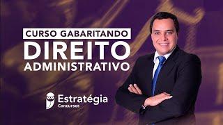 Curso Gabaritando Direito Administrativo - Prof. Fabiano Pereira - Aula