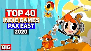 Top 40 Upcoming Indie Games From PAX East 2020