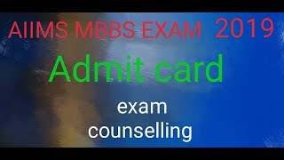 AIIMS Admit Card 2019 ! Exam & Counselling