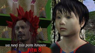 Ua neej tsis pom hmoov ntu 8. Hmong dab neeg 3d.