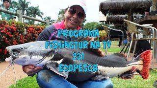 Programa Fishingtur na Tv 231 - Eco Pesca no Rio Quente Resorts
