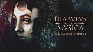 DIABOLUS IN MUSICA - The Misfit's swing