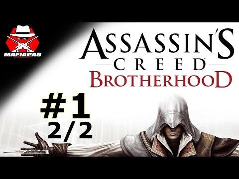 NEJLEPŠÍ AC DÍL VŮBEC! | Assassin's Creed Brotherhood | #1 | 2/2 | CZ Let's play | Mafiapau