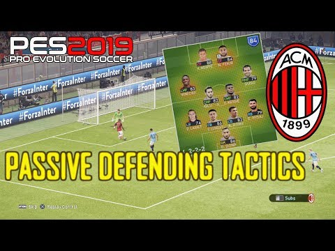 PES 2019 | AC Milan Tactics & Formation from Passive Defending Tutorial