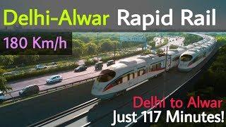 Delhi—Alwar Rapid Rail    Delhi to Alwar in 117 Minutes    RRTS NCRTC