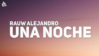 Rauw Alejandro & Wisin   Una Noche (Letra)