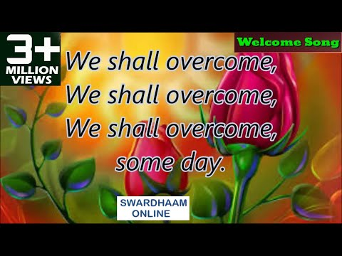 we shall overcome [[a song for children ] Original Music Pete Seeger Rearranged by Manmohan Panda