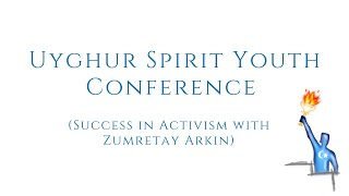 Success in Activism with Zumretay Arkin – USY Conference in Uyghur