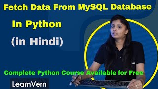 How To Fetch Data In Python From Mysql Database? | Videos In Hindi