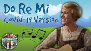 Do Re Mi - Covid-19 version