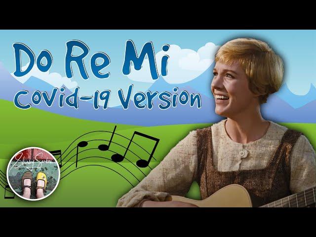 Do Re Mi - Covid 19 version