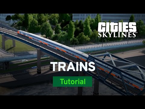 Trains and Regional Transit by bsquiklehausen | Modded Tutorial EP 9 | Cities: Skylines