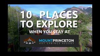 Colorado, Mount Princeton Hot Springs Resort, 10 PLACES TO EXPLORE