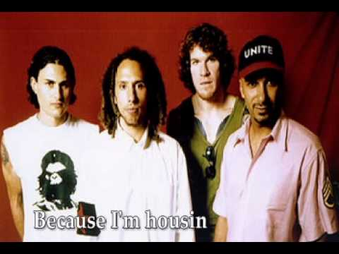 Rage Against the Machine - I'm Housin' lyrics