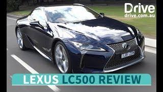 2017 Lexus LC500 Road Test Review | Drive.com.au