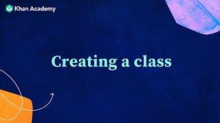 Khan for Educators: Creating a class
