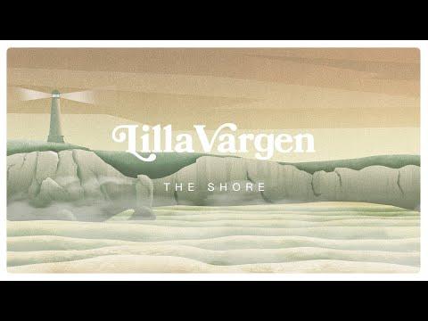 Lilla Vargen - The Shore (Lyric Video)