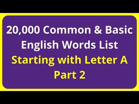 20,000 Common & Basic English Words List | Starting with Letter A - Part 2