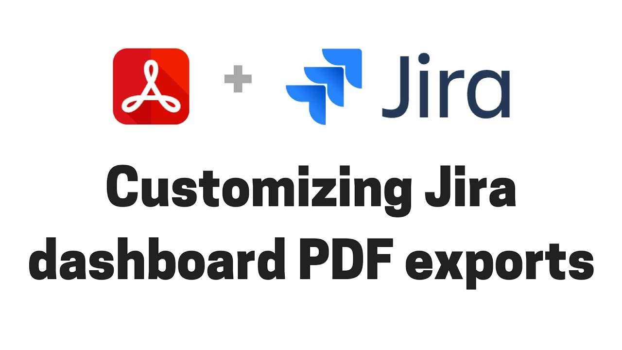 Customizing Jira dashboard PDF exports