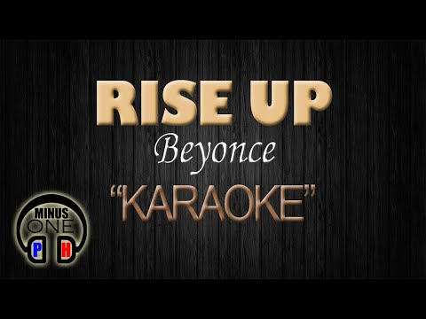 RISE UP - Beyonce (KARAOKE) - MinusOnePH