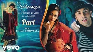 Pari Best Audio Song - Saawariya Ranbir Kapoor,Rani