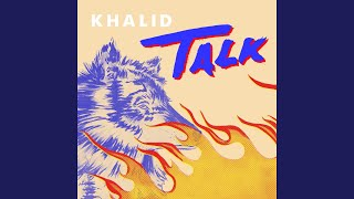 Khalid & Disclosure - Talk video