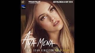 Ana Mena  Ft. Sean Kingston   PA DENTRO (Remix)  Javi Palencia