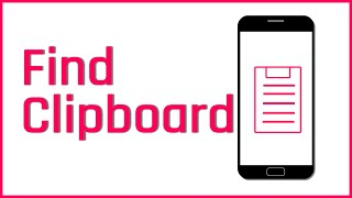 How To Find Clipboard in Android Phone 2020 | LeonsBD