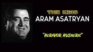 Heravor Husheric - Aram Asatryan (NEW 2018 EXCLUSIVE RELEASE)