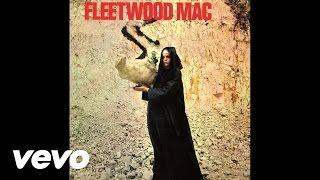 Fleetwood Mac - I Believe My Time Ain't Long (Audio)